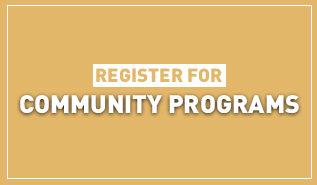 Register for Community Programs